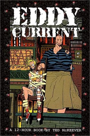 Eddy Current(Ted McKeever Library 2)