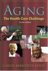 Aging: The Health-Care Challenge