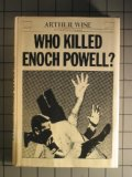 Who killed Enoch Powell?