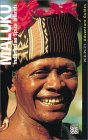 Maluku: Indonesian Spice Islands