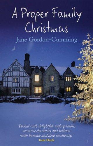 Proper Family Christmas by Jane Gordon-Cumming