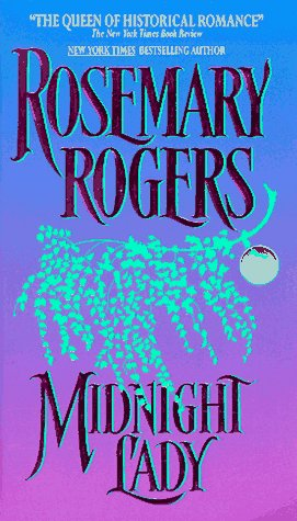 Midnight Lady by Rosemary Rogers