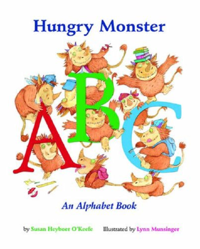 Hungry Monster ABC by Susan Heyboer O'Keefe