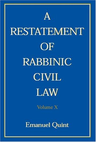 A Restatement of Rabbinic Civil Law