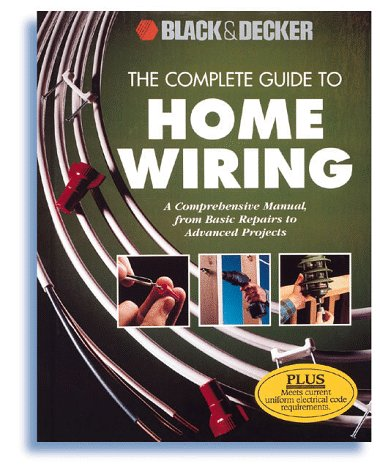 Strange Black Decker The Complete Guide To Home Wiring Includes Wiring 101 Akebretraxxcnl