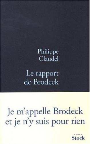 Ebook Le Rapport de Brodeck by Philippe Claudel DOC!