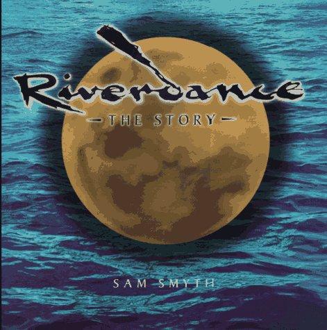 Riverdance: The Story