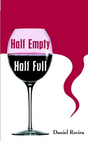 Half Empty - Half Full