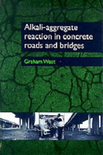 Alkali Aggregate Reaction In Concrete Roads And Bridges