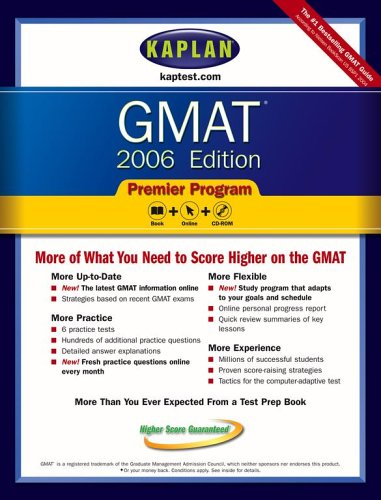 Kaplan GMAT 2006, Premier Program [With CD]