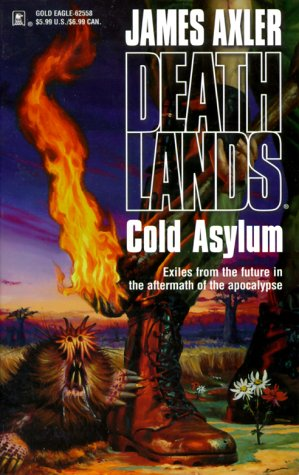 Cold Asylum (Deathlands, #20)