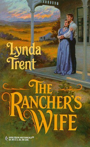 The Rancher's Wife by Lynda Trent
