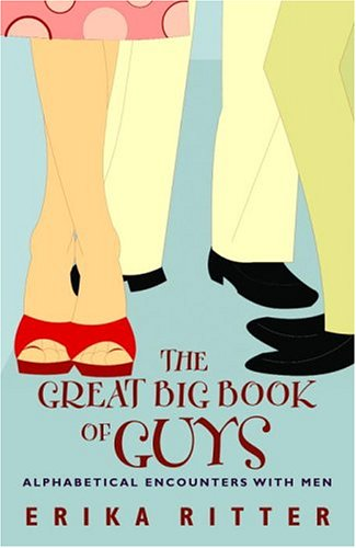 The Great Big Book of Guys : Alphabetical Aspects of Men