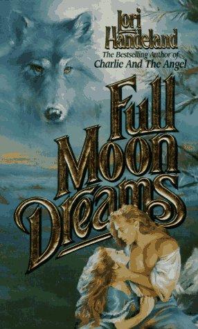 Full Moon Dreams by Lori Handeland