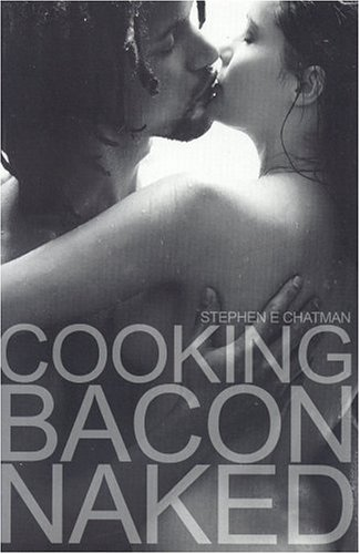 Sorry, that bacon with a naked think, that