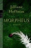 Morpheus by Jilliane Hoffman