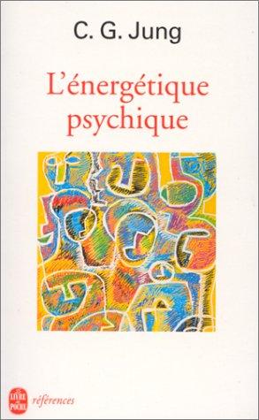 L'Energetique Psychique