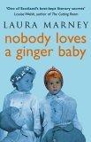 Nobody Loves A Ginger Baby