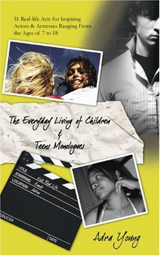 The Every Day Living of Children & Teens Monologues