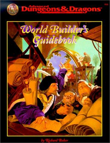 World Builder's Guide Book by Richard  Baker