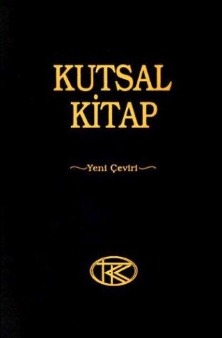 Holy Bible: Turkish Bible