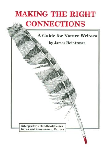 Making the Right Connections: A Guide for Nature Writers