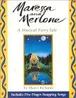 Maressa Merlone: A Musical Fairy Tale