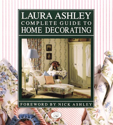 laura ashley complete guide to home decorating by charyn jones. Black Bedroom Furniture Sets. Home Design Ideas
