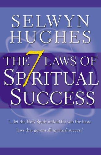 The 7 Laws Of Spiritual Success