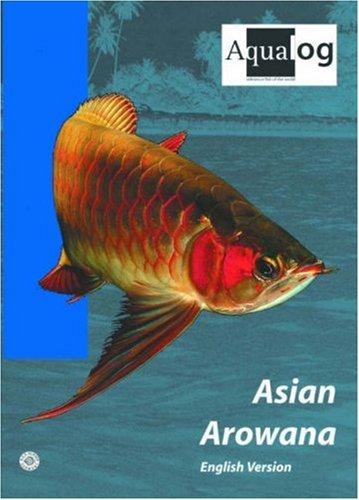 AQUALOG: Asian Arowana