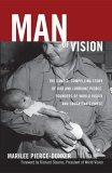 Man of Vision: Th...