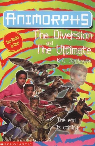 The Diversion / The Ultimate (Animorphs, #49-50)