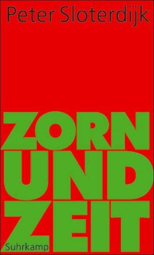 Zorn und Zeit by Peter Sloterdijk