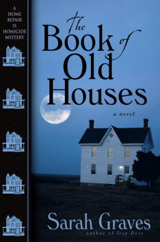 The Book of Old Houses by Sarah Graves