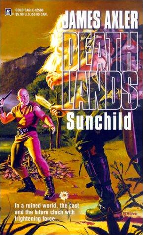 Sunchild by James Axler