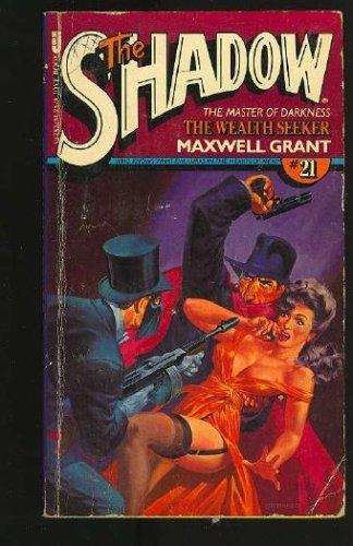 The Wealth Seeker (The Shadow #21)