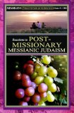 Mishkan Journal: Reactions to Post-Missionary Messianic Judaism