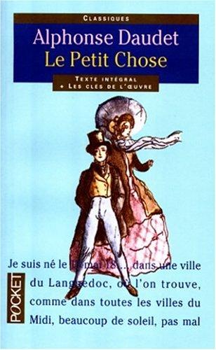Le Petit Chose by Alphonse Daudet