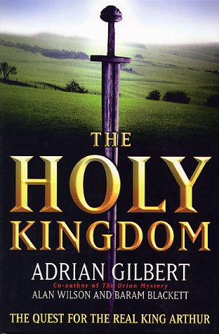 The Holy Kingdom by Adrian Geoffrey Gilbert