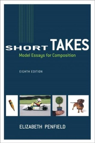 Short takes model essays for composition by elizabeth penfield fandeluxe