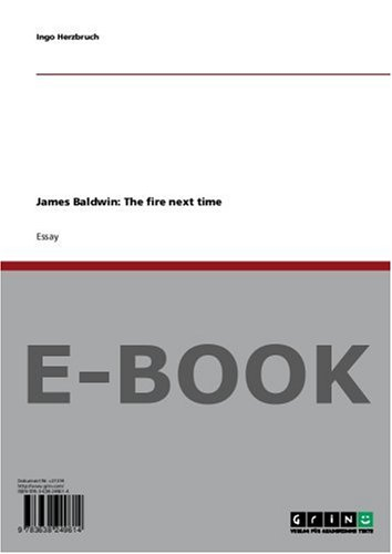 James Baldwin: The Fire Next Time. Eine Streitschrift Zwischen Christentum Und Rassismus