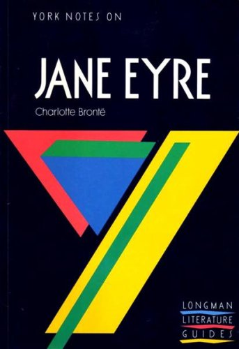 "York Notes On Charlotte Bronte's ""Jane Eyre"""
