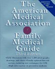 The American Medical Association Family Medical Guide