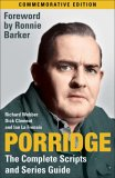 Porridge: The Complete Scripts and Series Guide