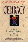 Celibacy: A Way of Loving, Living, and Serving