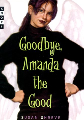 Goodbye, Amanda the Good