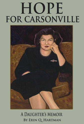 Hope for Carsonville: A Daughter's Memoir