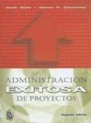 Administración Exitosa de Proyectos (Economico Administrativos)