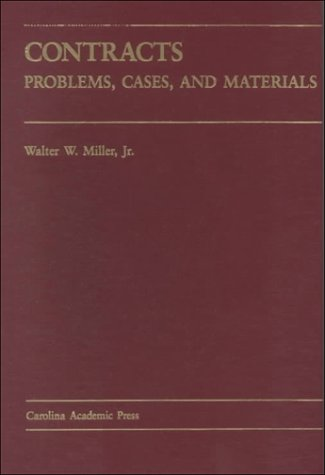 Contracts: Problems, Cases and Materials