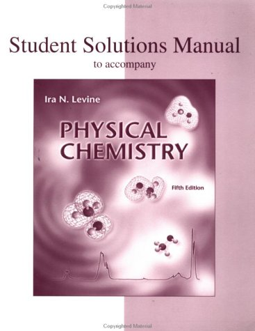 student solutions manual to accompany physical chemistry by ira n rh goodreads com levine physical chemistry solutions manual pdf physical chemistry levine solution manual free pdf